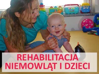 Rehabilitacja niemowląt i dzieci